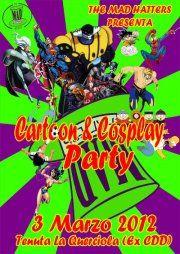 Cartoon e Cosplay Party Quarrata (Pistoia)