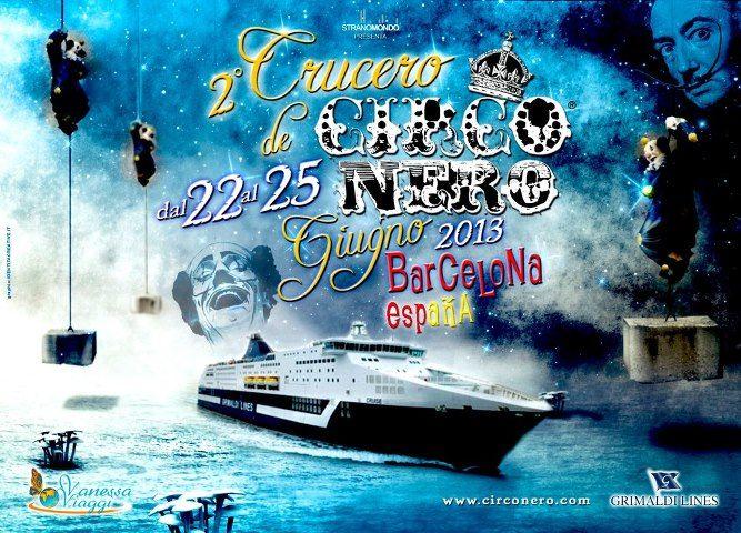 Crociera Circo Nero Barcellona 2013